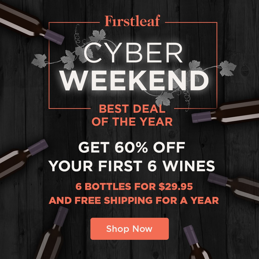 Firstleaf Cyber Monday Deal Get 12 Bottles $12.12 + FREE Shipping ...