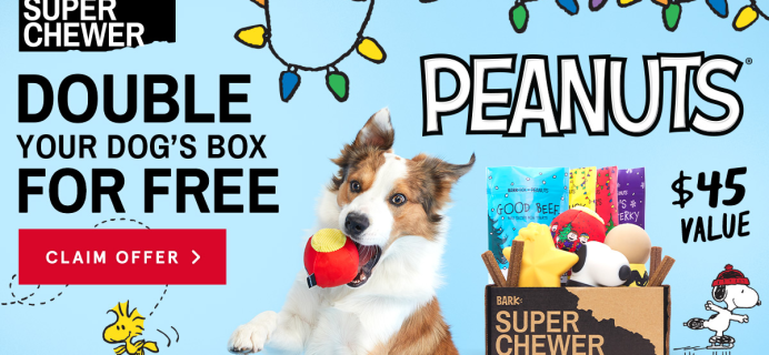 Super Chewer Coupon: Double Your Box First Month + Peanuts Themed Limited Edition Box!