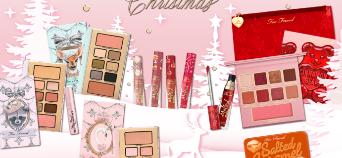 Too Faced Holiday Deal: Save 25% SITEWIDE & More!