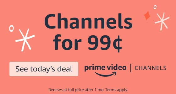 Amazon Prime Video Holiday Deal: First Month For Just 99¢!