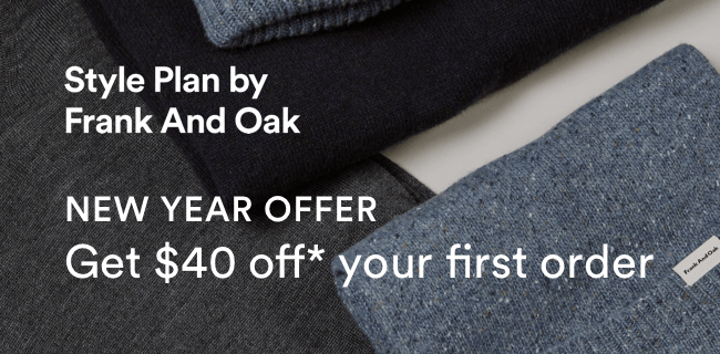 Frank And Oak Coupon: Get FREE Styling Fee + $40 OFF!