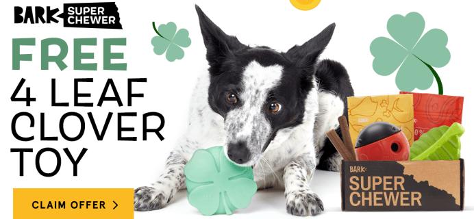 BarkBox Super Chewer St. Patrick's Day Sale: Get FREE 4 Leaf Clover Toy!