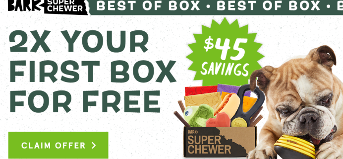 BarkBox Super Chewer Coupon: First Box Double Deluxe!