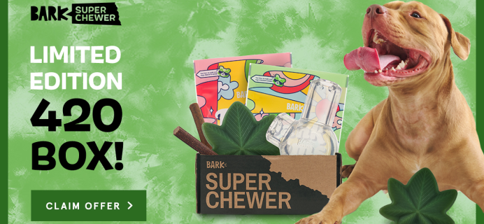 BarkBox Super Chewer Deal: Get The Limited Edition 420 Box!