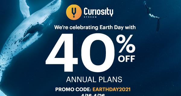 CuriosityStream Earth Day Sale: Get 40% Off On Annual Plans!