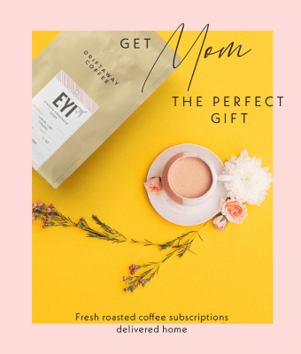 Mother's Day Gift Ideas: Give Mom The Comfort of Coffee with Driftaway Coffee Gift Subscription!