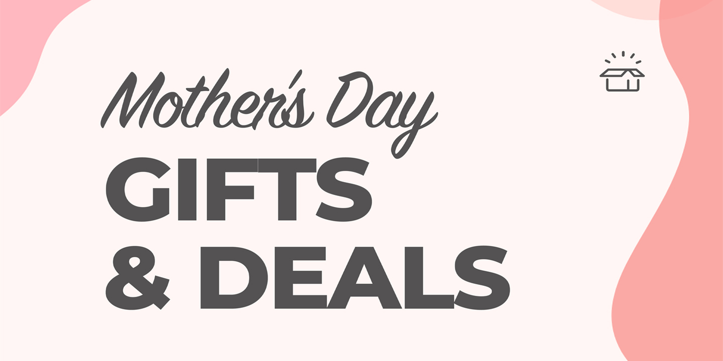 mother's day gifts and deals