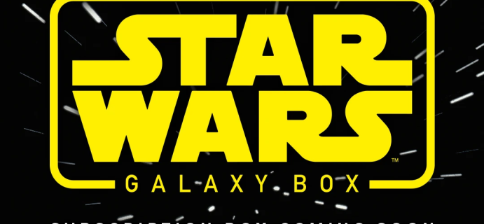 Newest Subscription Boxes: Star Wars Galaxy Box from Culturefly Coming Soon!