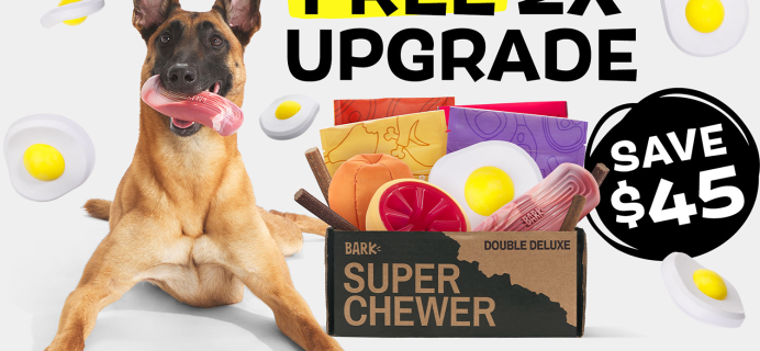 BarkBox Super Chewer Deal: First Box Double Deluxe!