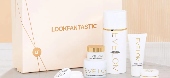 Look Fantastic x Eve Lom Limited Edition Beauty Box: 6 Best-Selling Products! Full Spoilers + Coupon!
