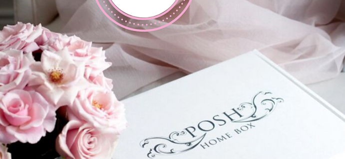 Posh Home Box Luxe Edition July-August 2021 Theme Spoilers!