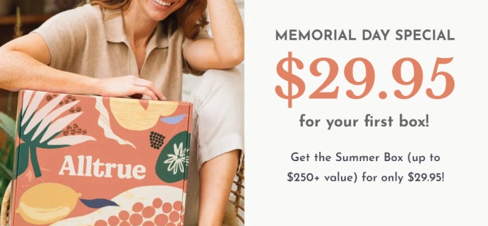 Alltrue Memorial Day Sale: Get Your First Box For Just $29.95 – TODAY ONLY!