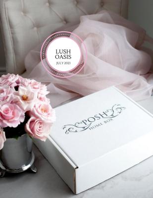 Posh Home Box July 2021 Spoilers!