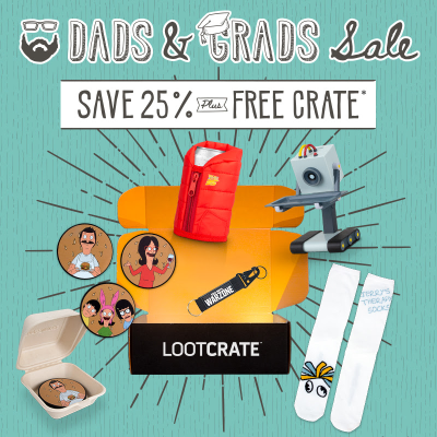 Loot Crate Father's Day Sale: Get 25% + FREE Crate!
