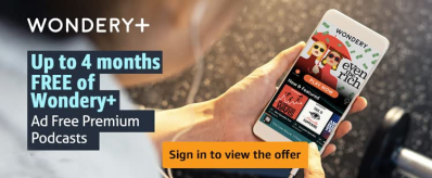 Wondery+ Prime Day Deal: Get up to 4 Months FREE!