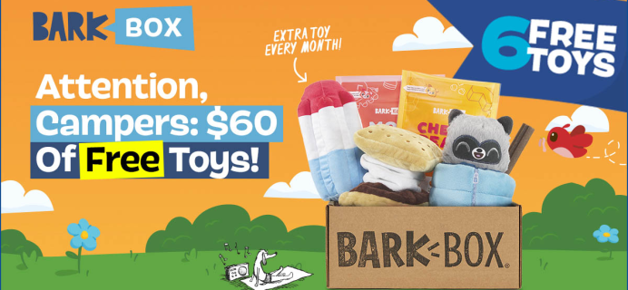 BarkBox Deal: FREE Toy in EVERY Box + Squeakaway Camp Themed Box!