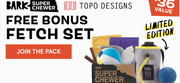 Super Chewer Deal: FREE Topo Fetch Set With First Box of Tough Toys for Dogs!