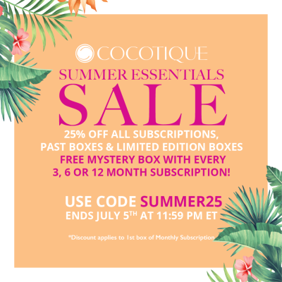 Cocotique Fourth of July Sale: Get 25% Off On Subscriptions, Past Boxes, and Limited Edition Boxes!