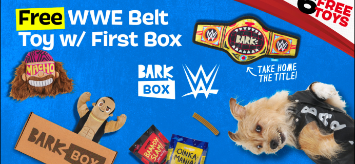 BarkBox Deal: FREE Toy in EVERY Box + WWE Box!