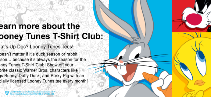 What's Up Doc? Looney Tunes T-Shirt Club!
