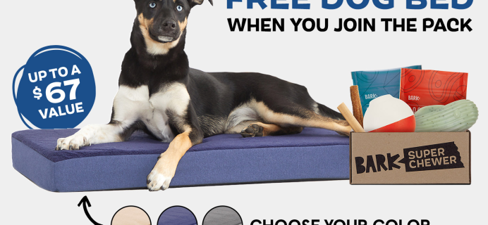 BarkBox & Super Chewer Deal: FREE Dog Bed With First Box of Toys and Treats for Dogs!