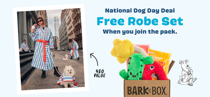 BarkBox & Super Chewer National Dog Day Deal: FREE Human + Dog Bathrobe Bundle With First Box of Toys and Treats for Dogs!