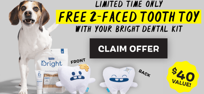 Bark Bright: FREE Tooth Plush Toy With First Dog Dental Kit!