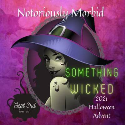 2021 Notoriously Morbid Halloween Advent Calendar: 13 Products For Great Halloween Coutdown!