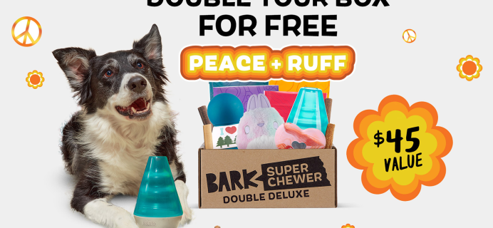 BarkBox Super Chewer: First Box Double Deluxe Deal + Peace & Fluff Themed Box!
