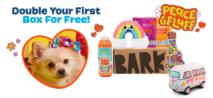 BarkBox Deal: Double Your First Box for FREE + Peace & Fluff Box!