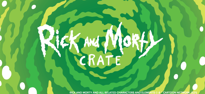 Loot Crate's Rick and Morty Crate January 2022 Theme Spoilers!